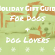 Holiday gift guide for dogs and dog lovers