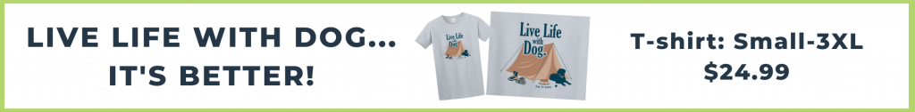live life with dog t-shirt promo