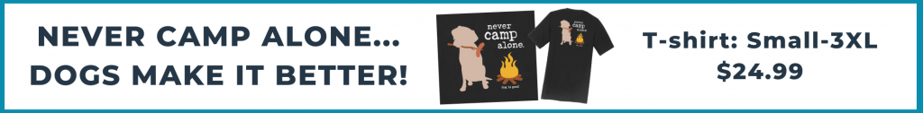 never camp alone t-shirt promo